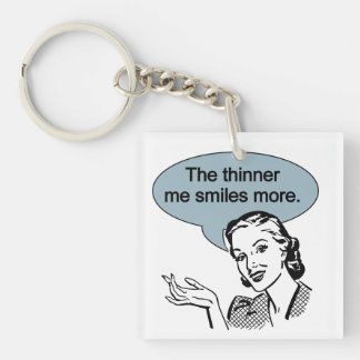 Thinner Me Smiles More Double-Sided Square Acrylic Key Ring