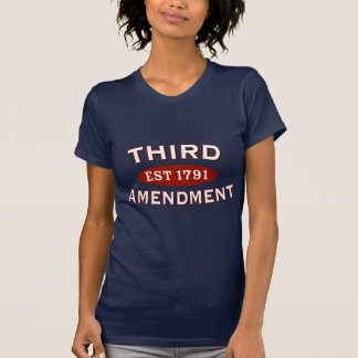 Third Amendment Est 1791 Shirt