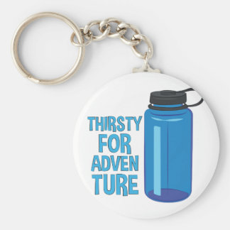 Thirsty For Adventure Basic Round Button Key Ring