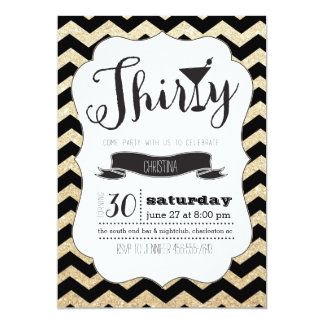 Thirty Black & Gold Chevron Birthday Invite