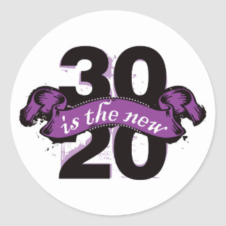 Thirty is the New Twenty - Purple Classic Round Sticker