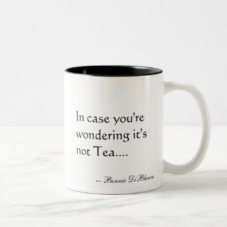 This Ain't Tea Two-Tone Mug