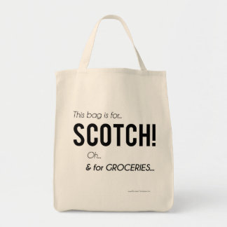 """This bag is for SCOTCH!"" tote bag"