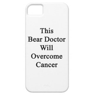 This Bear Doctor Will Overcome Cancer iPhone 5 Cover