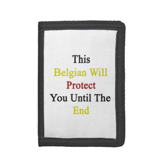 This Belgian Will Protect You Until The End Trifold Wallet