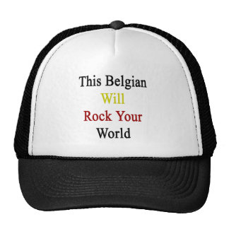 This Belgian Will Rock Your World Mesh Hat