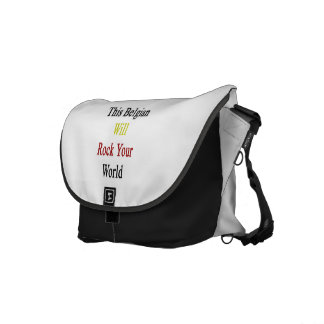 This Belgian Will Rock Your World Courier Bag