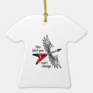 THIS BIRD YOU CANT CHANGE CERAMIC T-Shirt DECORATION