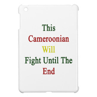 This Cameroonian Will Fight Until The End Case For The iPad Mini