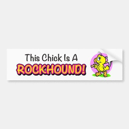 """""""This Chick Is A Rockhound!"""" Bumper Sticker"""