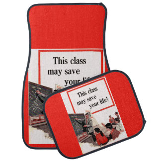This Class May Save Your Life driver's ed Car Mat