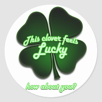 This clover feels lucky how about you sticker