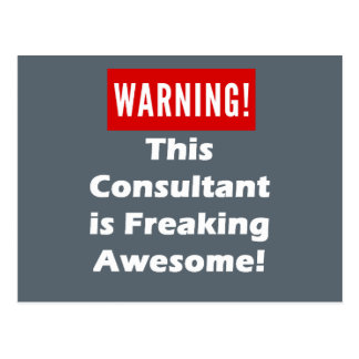 This Consultant is Freaking Awesome! Postcard