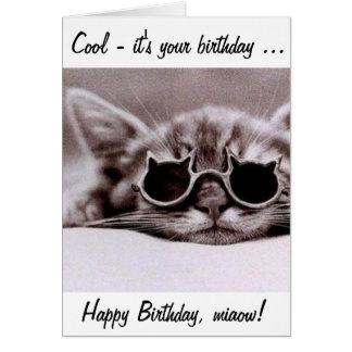 This cool Cat wishes you a Happy Birthday! Card