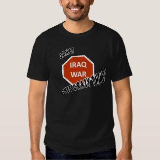 This Crazy Iraq War Tees