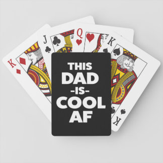 This Dad is Cool AF funny playing cards