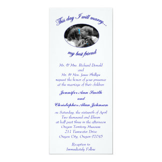 "This day I will marry my best friend-Flat Card 4"" X 9.25"" Invitation Card"