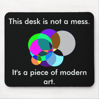 This desk is modern art mousepad