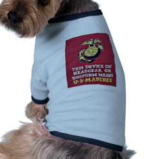 This Device On Headgear Or Uniform Means Ringer Dog Shirt