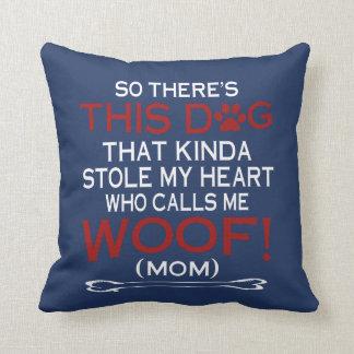 This Dog Stole My Heart! Cushion