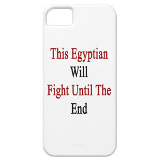 This Egyptian Will Fight Until The End iPhone 5 Covers