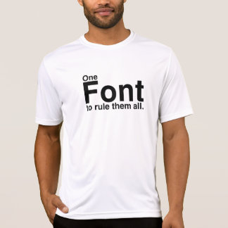 This Font Rulez 2 T-Shirt