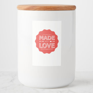 This food container is made with love! food label
