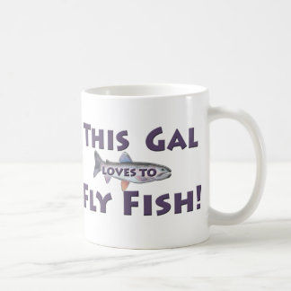 This Gal Loves to Fly Fish! Trout Fly Fishing Coffee Mug
