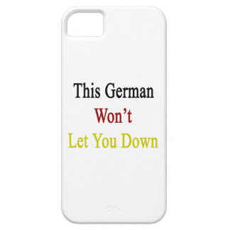 This German Won't Let You Down iPhone 5/5S Cases