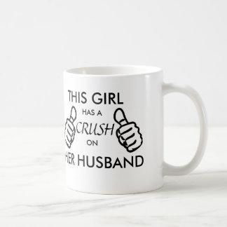 This girl has a crush on her husband mug