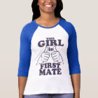 This Girl is FIRST MATE T-Shirt