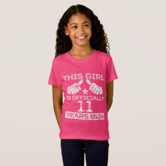 This Girl Is Officially 11 Years Old T-Shirt