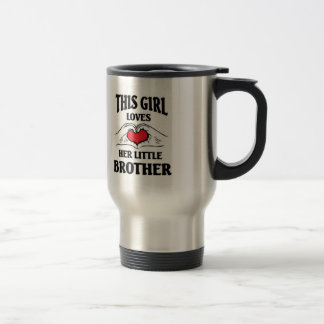 This girl love her little brother stainless steel travel mug