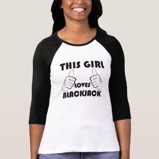 This Girl Loves Blackjack T-shirts