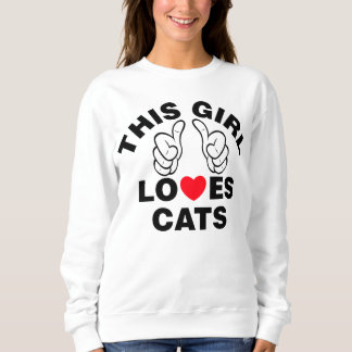 This Girl Loves Cats Sweatshirt