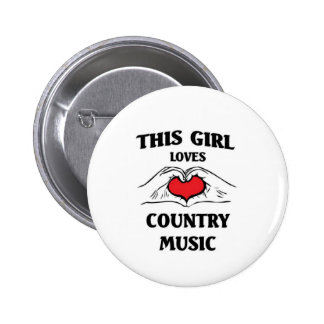 This girl loves Country Music 6 Cm Round Badge