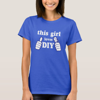 This Girl Loves DIY T-Shirt