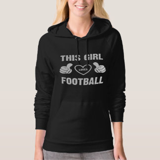 THIS GIRL LOVES FOOTBALL HOODIE