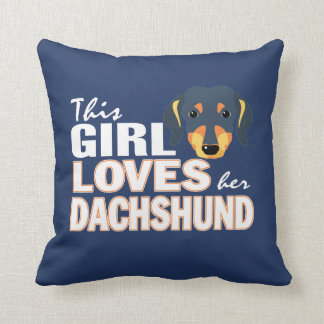 This Girl Loves Her Dachshund Cushion
