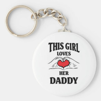 this girl loves her daddy basic round button key ring