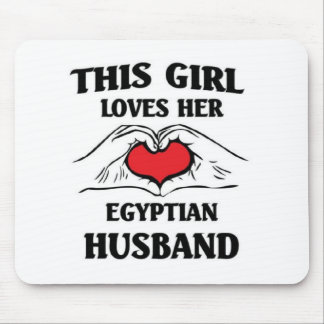 This girl loves her Egyptian Husband Mouse Pad