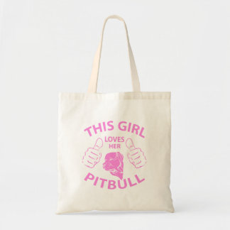 """""""This girl Loves her pitbull"""" pink Tote Bag"""