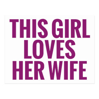 This Girl Loves Her Wife Postcard