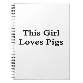 This Girl Loves Pigs Notebook