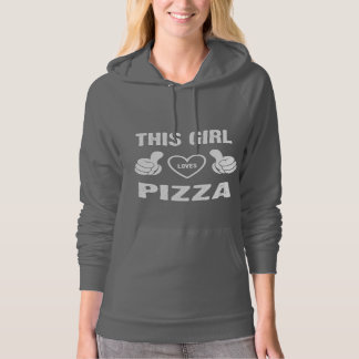 THIS GIRL LOVES PIZZA HOODIE