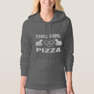 THIS GIRL LOVES PIZZA