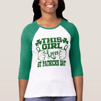 This Girl Loves St Patricks Day T-Shirt