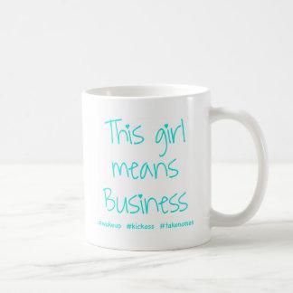 This Girl Means Business Basic White Mug