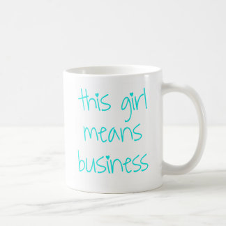 this girl means business - #edit-this-hashtag basic white mug