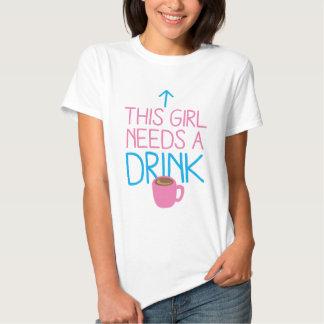 This girl needs a drink with coffee mug shirt